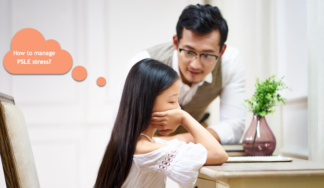 How to manage PSLE stress?